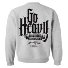 Go Heavy Or Go Home Powerlifting Gym Sweatshirt Sport Gray