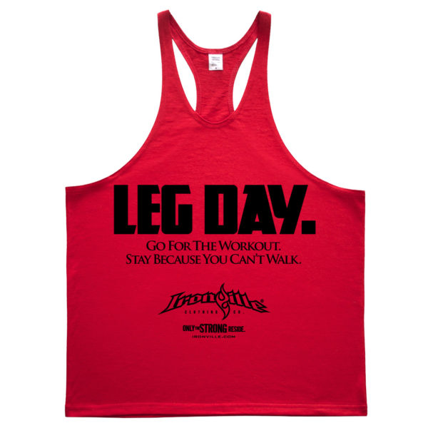 Leg Day Go For The Workout Stay Because You Cant Walk Bodybuilding Stringer Tank Top Red