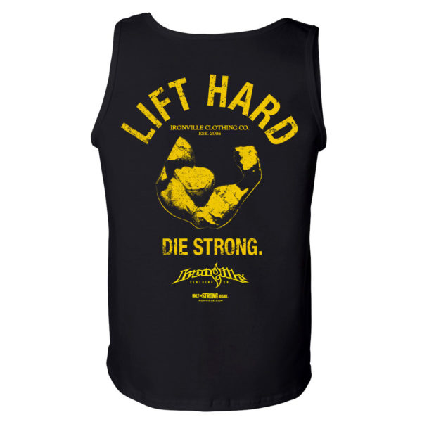 Lift Hard Die Strong Bodybuilding Gym Tank Top Black