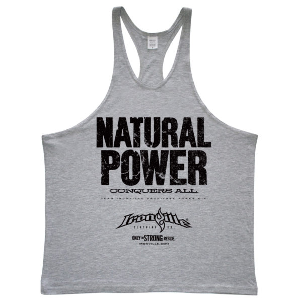 Natural Power Conquers All Powerlifting Stringer Tank Top Sport Gray