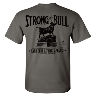 Strong Like Bull Powerlifting Gym T Shirt Charcoal Gray