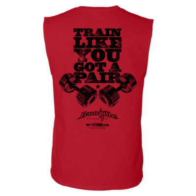 Train Like You Got A Pair Bodybuilding Sleeveless Gym T Shirt Red