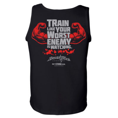 Train Like Your Worst Enemy Is Watching Bodybuilding Gym Tank Top Black