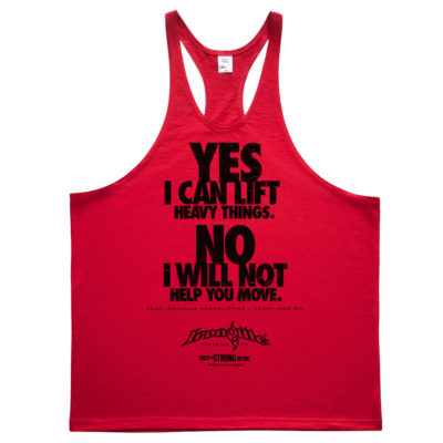 Yes I Can Lift Heavy Things No I Will Not Help You Move Powerlifting Stringer Tank Top Red