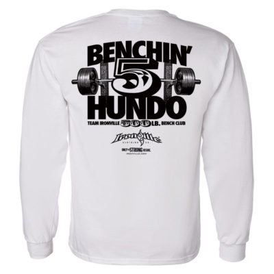 500 Bench Press Club Long Sleeve T Shirt White