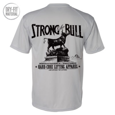 Strong Like Bull Powerlifting Gym Dri Fit T Shirt Gray
