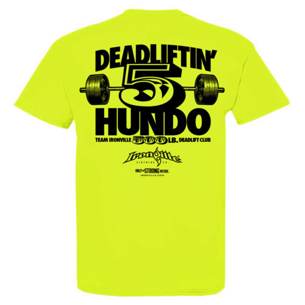 500 Deadlift Club T Shirt Neon Yellow