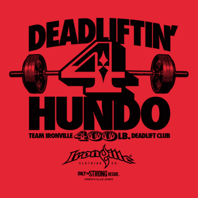 Ironville Deadlift Club - 400 Pound
