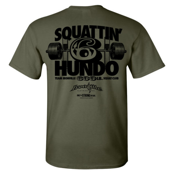 600 Squat Club T Shirt Military Green