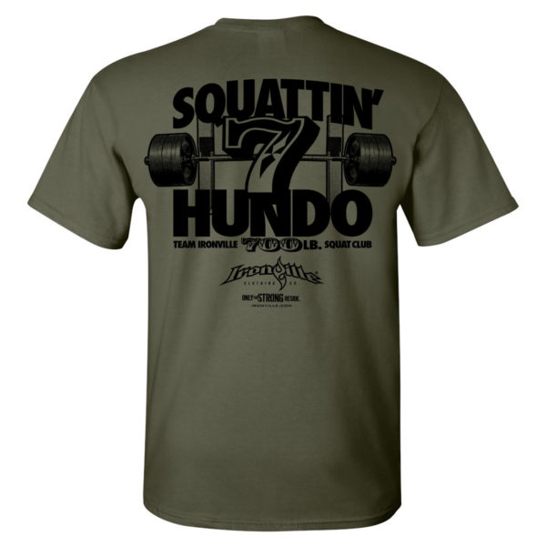 700 Squat Club T Shirt Military Green