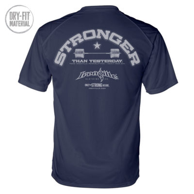 Stronger Than Yesterday Powerlifting Gym Dri Fit T Shirt Navy Blue