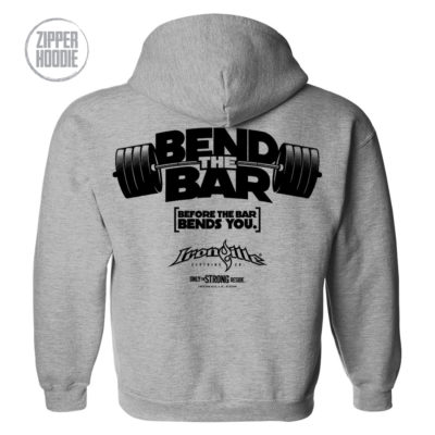 Bend The Bar Before The Bar Bends You Weightlifting Zipper Hoodie Sport Gray