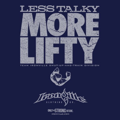 Less Talky More Lifty
