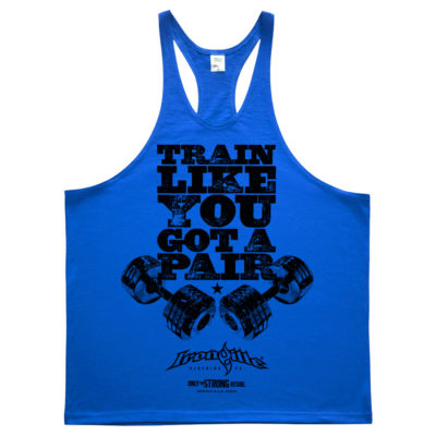 Train Like You Got A Pair Bodybuilding Stringer Tank Top Royal Blue