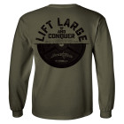 Lift Large And Conquer Long Sleeve Bodybuilding T Shirt Military Green