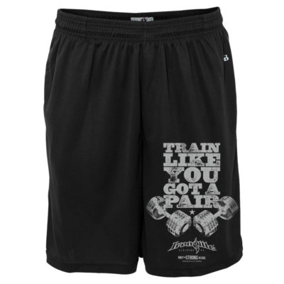 Train Like You Got A Pair Bodybuilding Gym Shorts Polyester Black