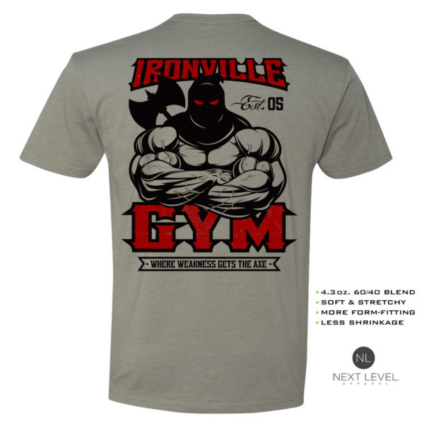 Ironville Gym Executioner Weakness Axe Soft Blend Fitted Powerlifting T Shirt Stone Gray With Red Back Art